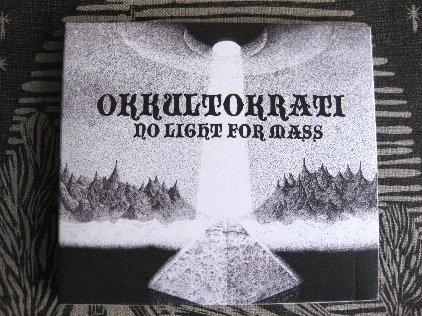 Okkultokrati - No Light For Mass CD (2010)