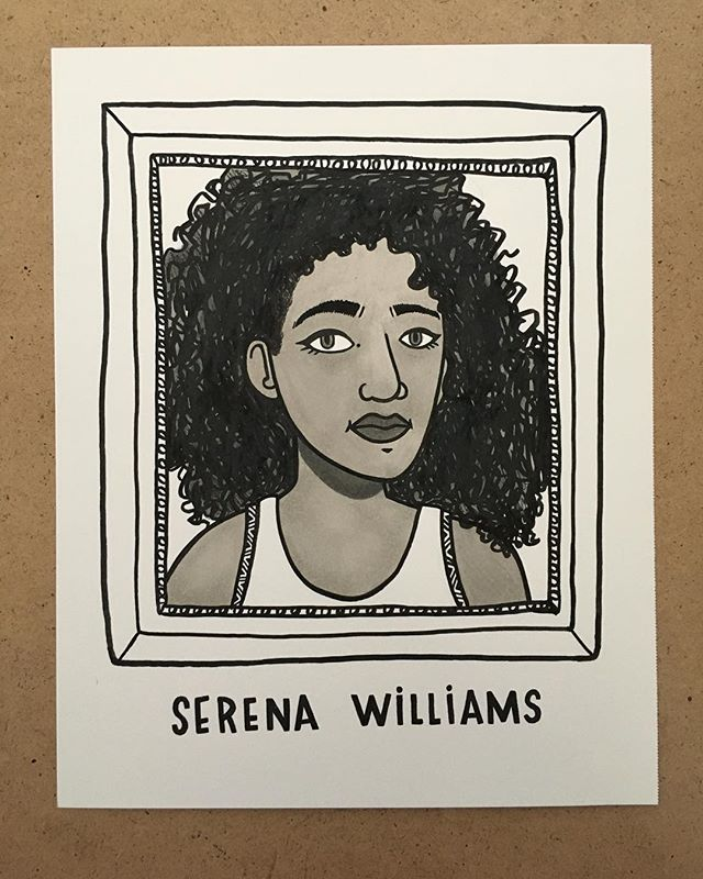 3. Serena Williams, pro athlete. In addition to being the best tennis player alive, her dedication to equality and education makes her rad. #the100dayproject #100daysofradladies