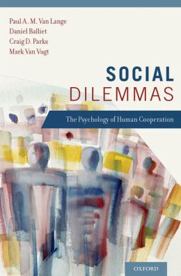 Van Lange, P. A. M., Balliet, D. P., Parks, C. D., & Van Vugt, M. (2014).    Social dilemmas:  The psychology of human cooperation.     Oxford University Press.