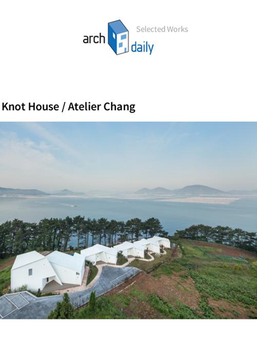 Archdaily  08.2014   Knot House, Korea