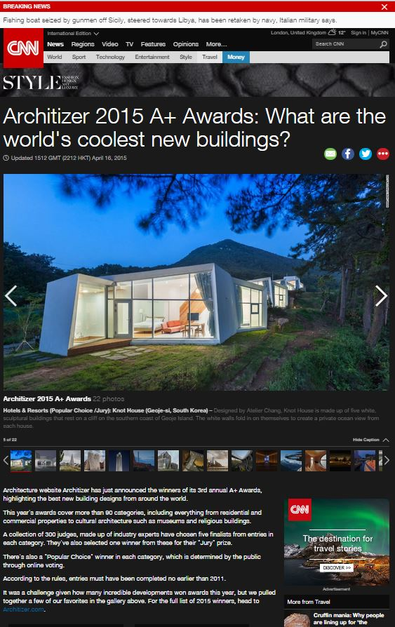 CNN  for the Architizer A+ Award     17-04-2015       Knothouse , Korea