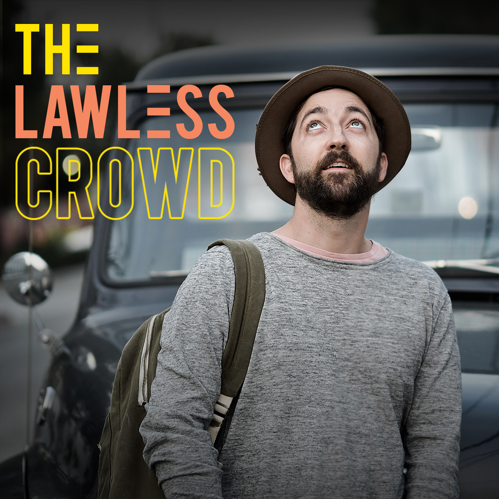 The Lawless Crowd
