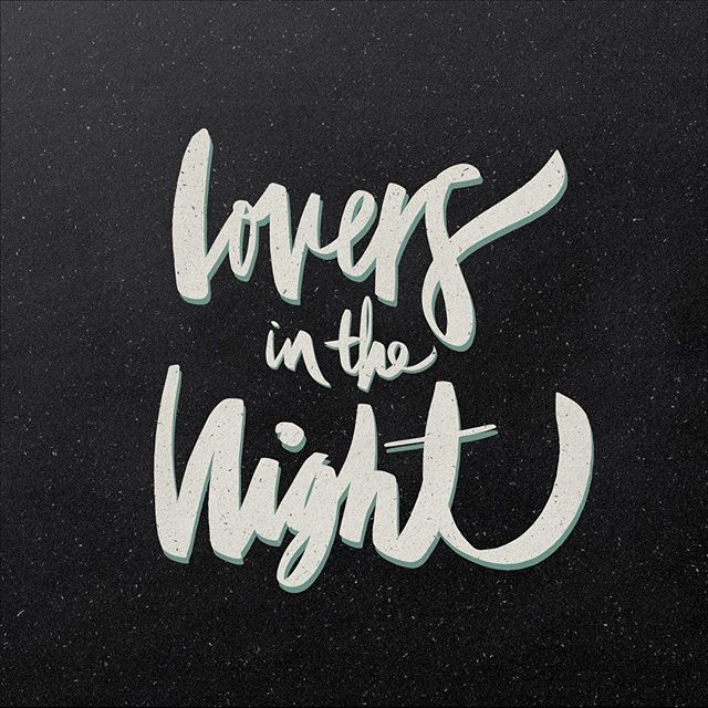 "NEW SINGLE THIS FRIDAY! ""Lovers in The Night""  I also did this handmade typography cover.  #customtype #handlettering #handtype #type #typism #thedesigntip #lettering #typography #handmadefont"