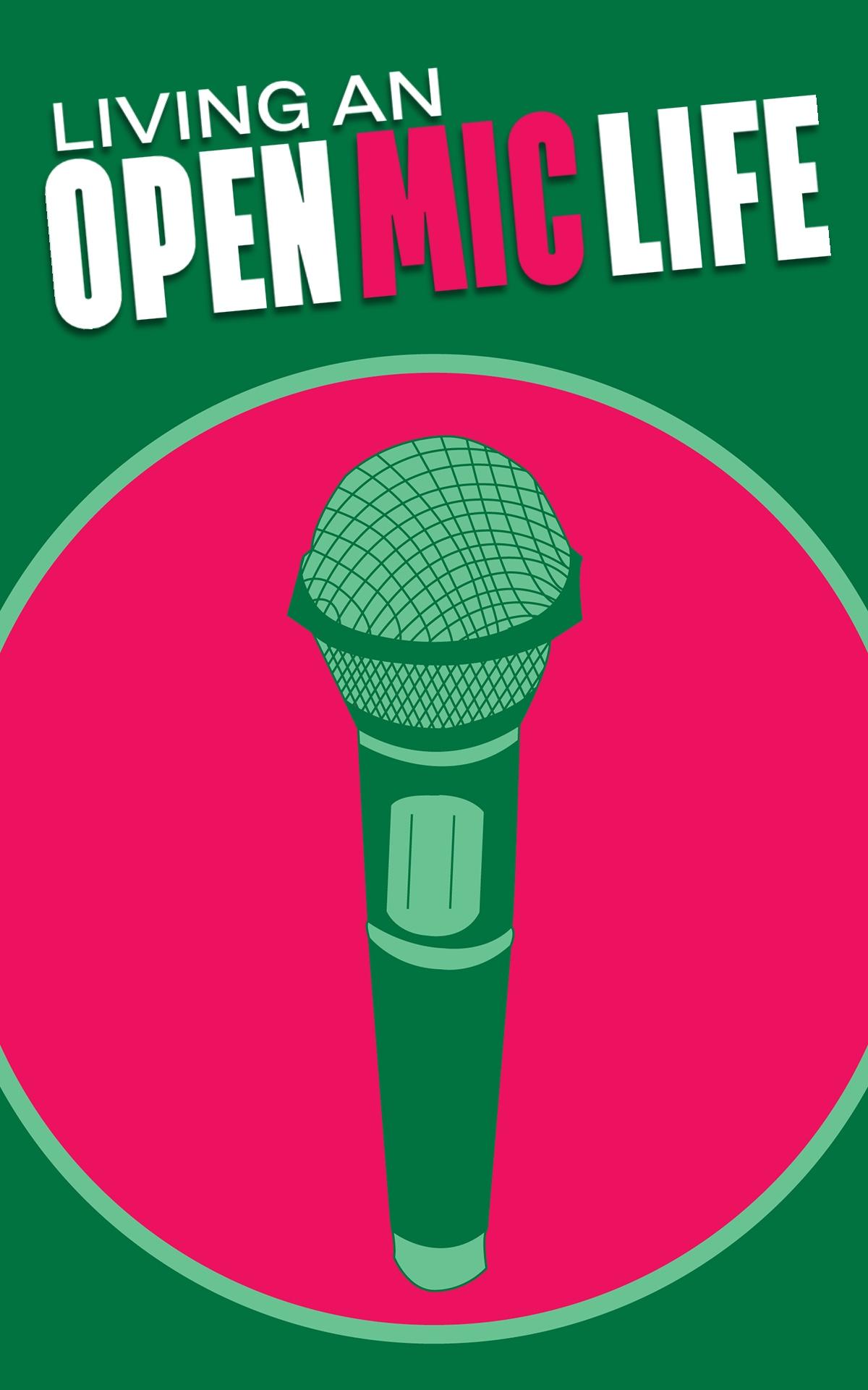 living-an-open-mic-life.jpeg