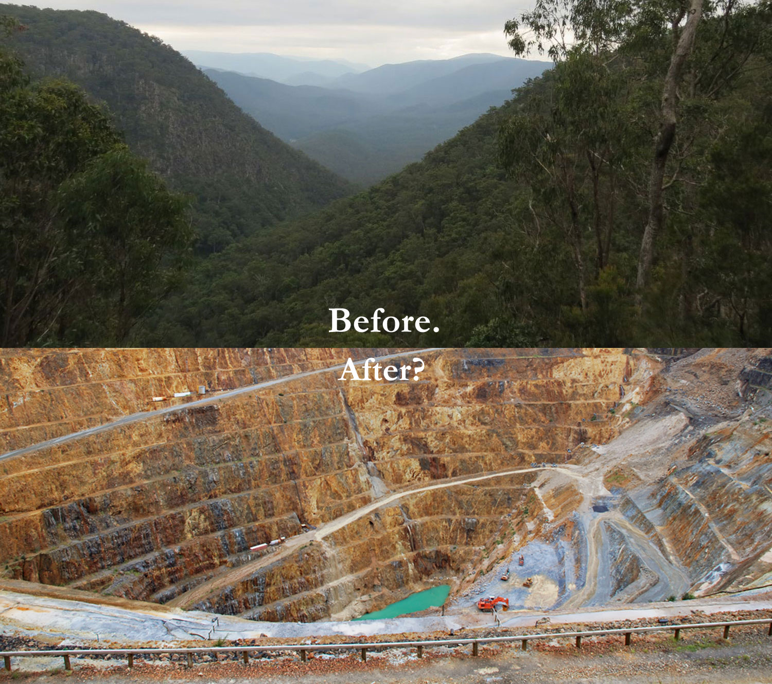 This combination of a photograph of our region plus a stock image of a gold mining pit is only to illustrate what could occur.