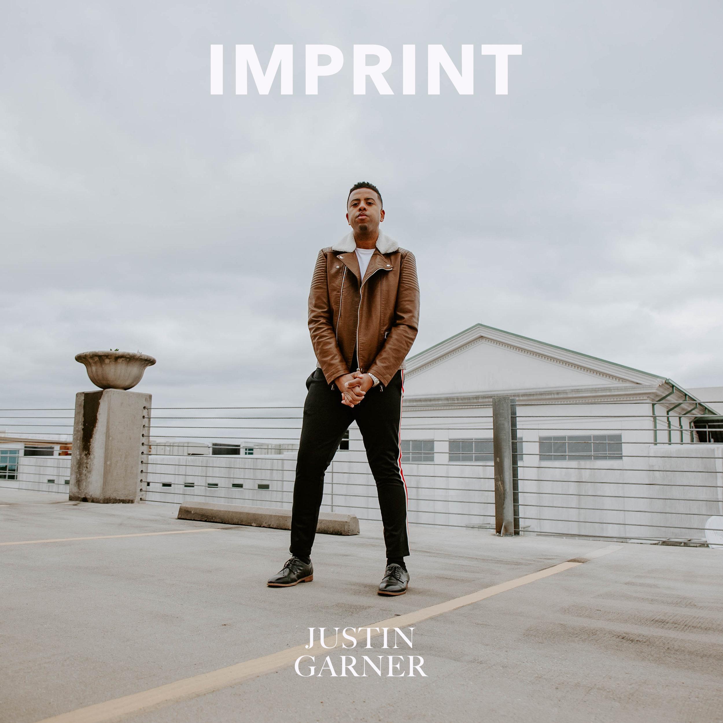 Justin Garner Imprint EP