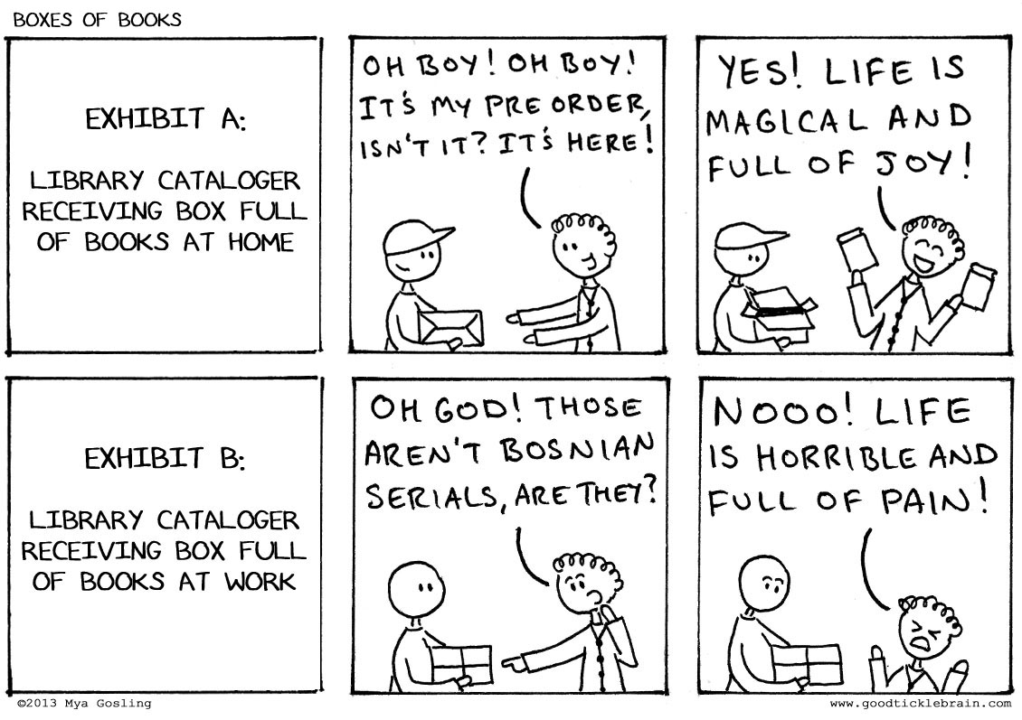 Everyone enjoys receiving boxes of books. Except when they're the wrong kind  of books.