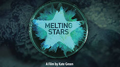 Melting Stars   (Short Documentary, 2016) KGP Films Editor, Colourist