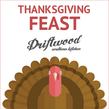 Thanksgiving Feast Info — Driftwood