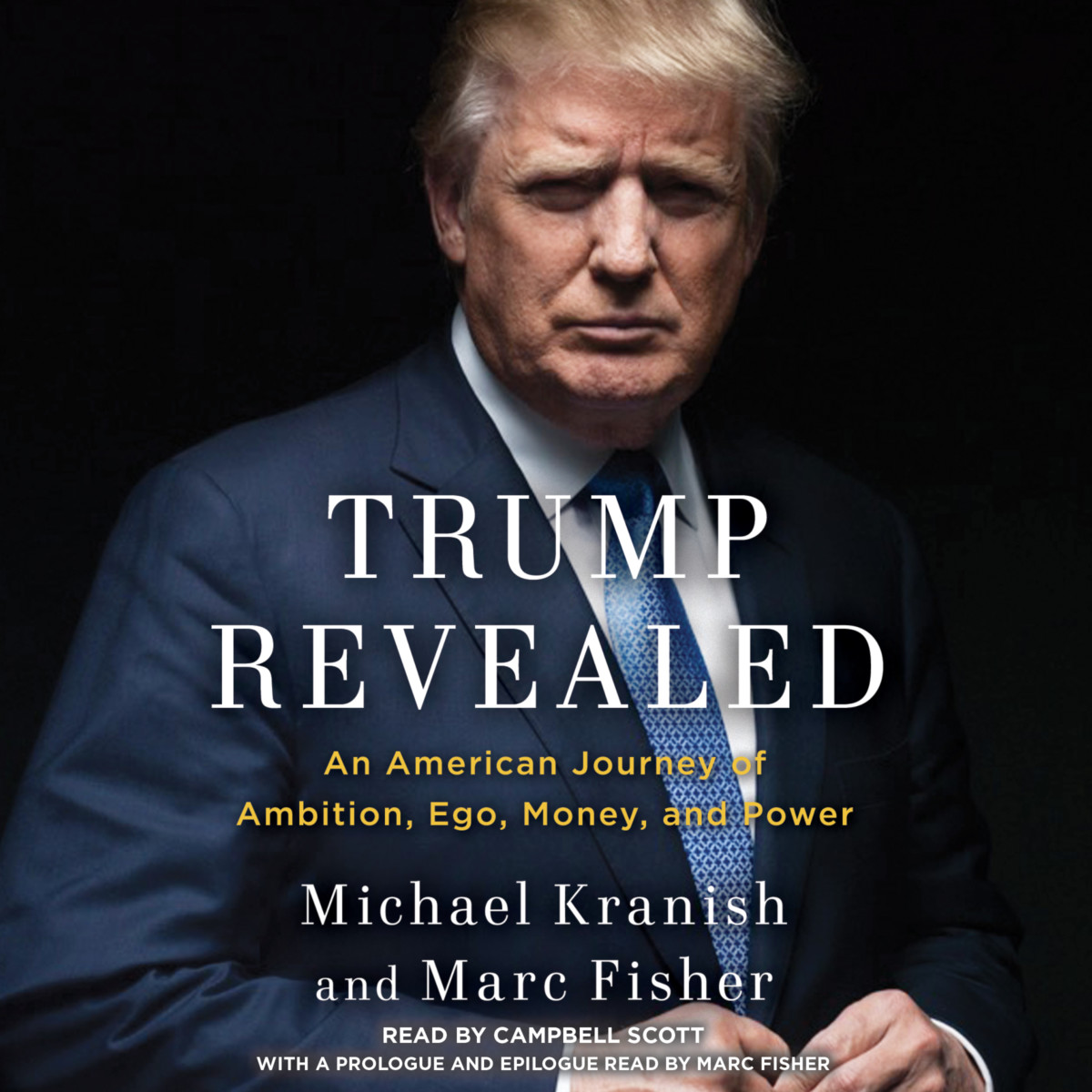 Trump Revealed Michael Kranish