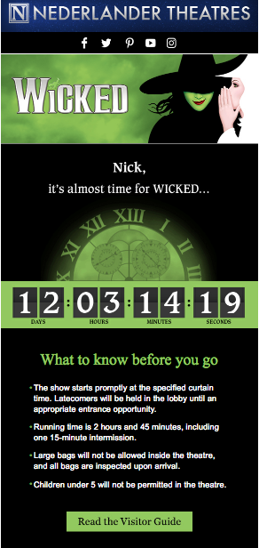 Wicked + Movable Ink - I managed the production of the Wicked Pre-Trip email that dynamically pulled in the email recipient's name and made a countdown timer of their specific performance time using the brand's typeface and graphics.