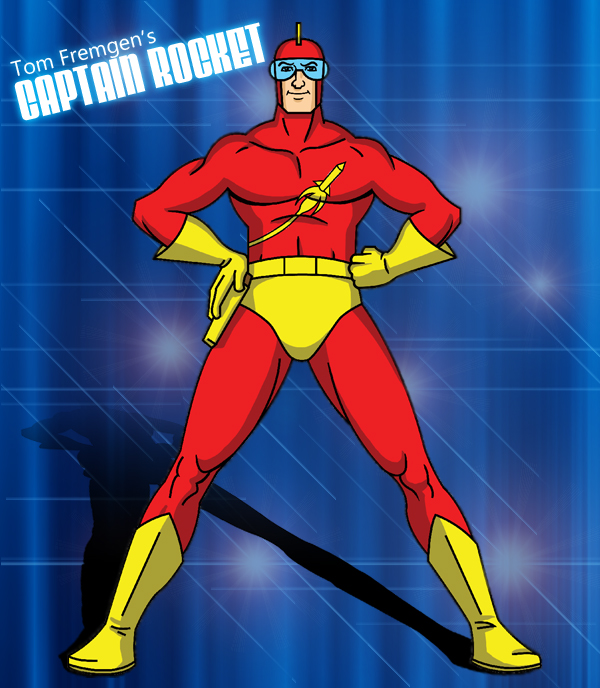 """Captain Rocket' is Tom Fremgen's flash animated cartoon series!"