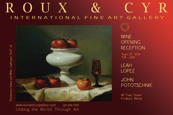 Meet the Artists at the Roux & Cyr International Fine Art Galleryin Portland, ME on September 27.