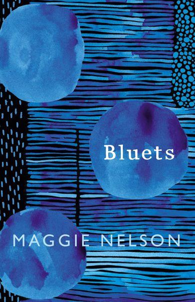 Bluets Maggie Nelson.jpg