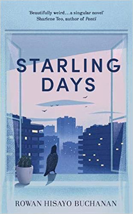 Starling Days by Rowan Hisayo Buchanan.jpg