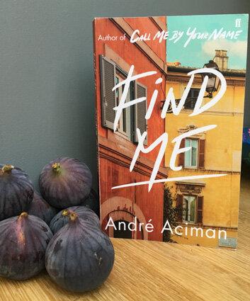 Find Me by Andre Aciman.JPG