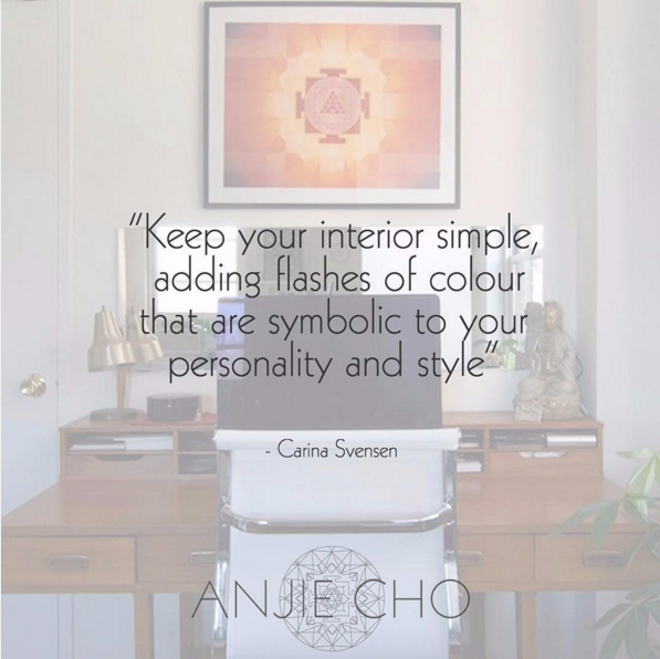 Keep your interior simple, adding flashes of  #color  that are symbolic to your personality and  #style . - Carina Svensen