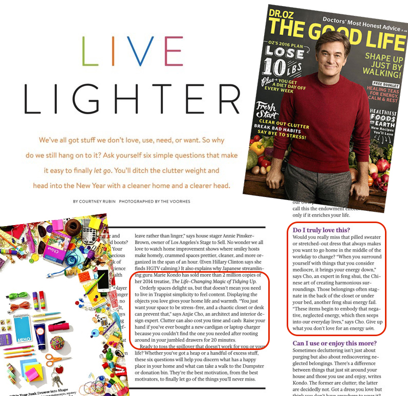 Live Lighter, in  Dr. Oz The Good Life , January 2016