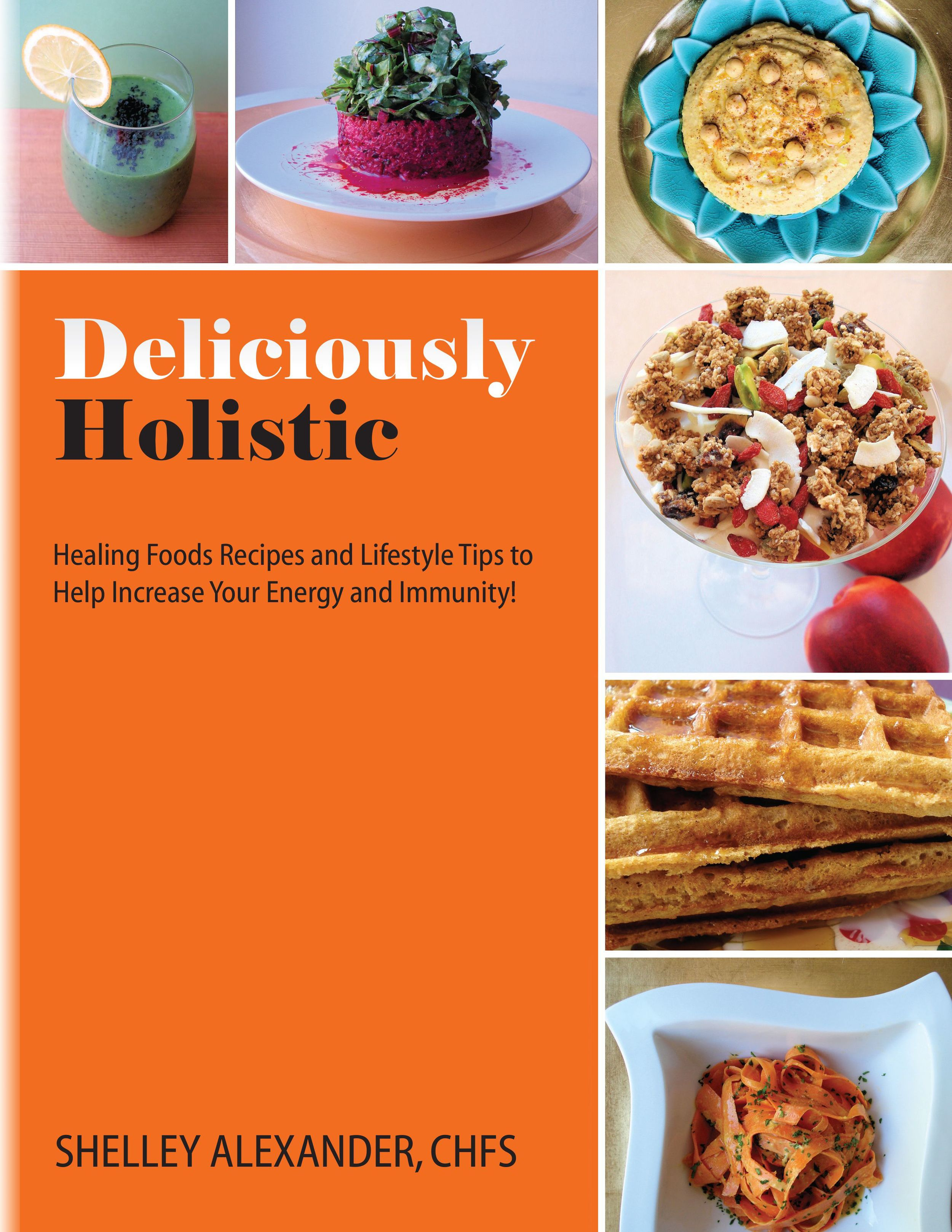 Deliciously Holistic JPG Front cover.jpg