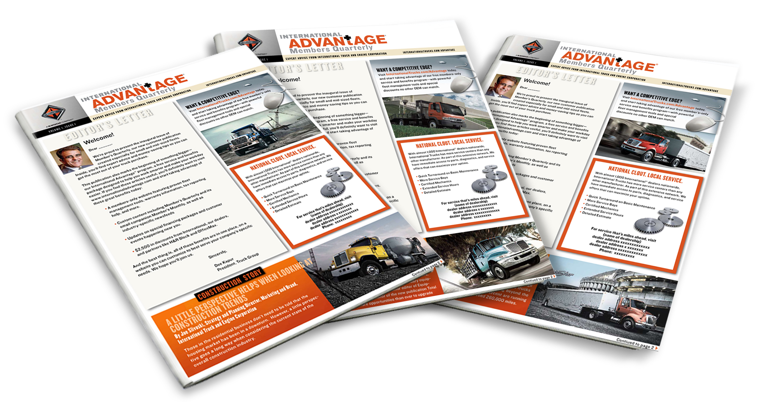 International Advantage Members Quarterly news magazine containing news, information, stories related to the industry and special promotional offers. 3 versions of the magazine were created focused on different trucking areas/customer bases.