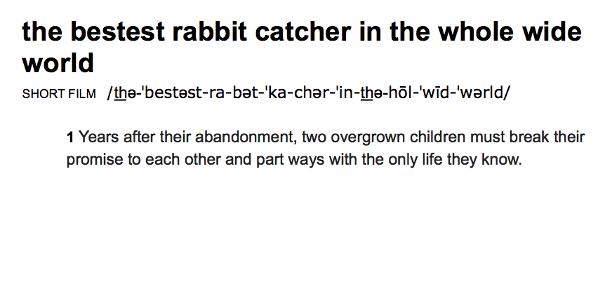 The Bestest Rabbit Catcher in the Whole Wide World