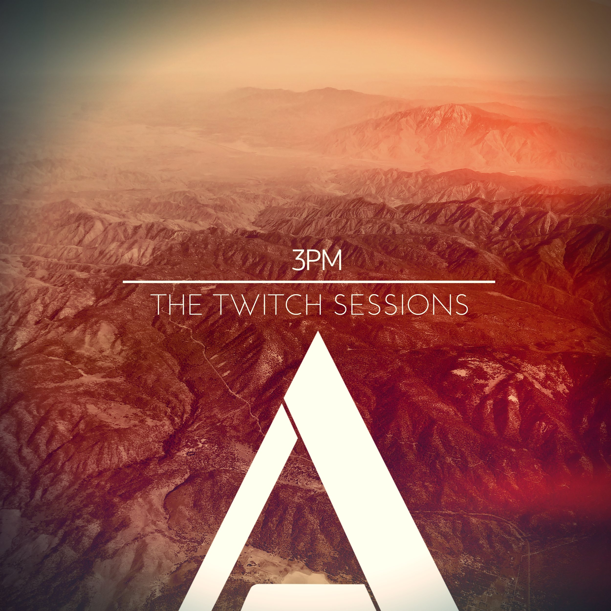 3PM - THE TWITCH SESSIONS - NEW ALBUM COMING Q4 2018.