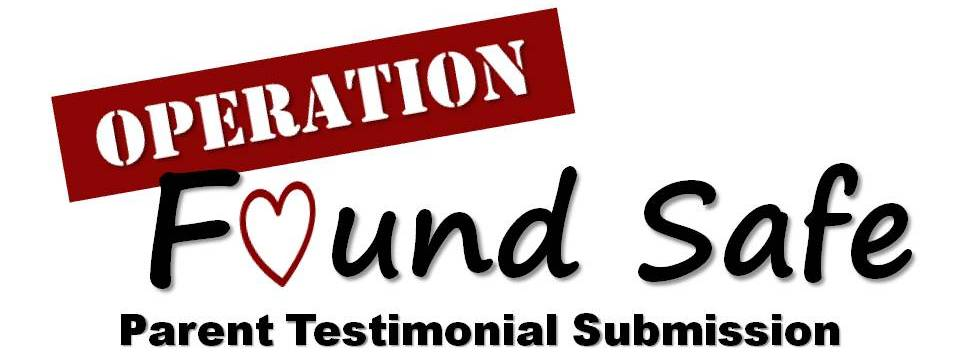 Operation Found Safe - parent testimonial submission - timeline photo.jpg