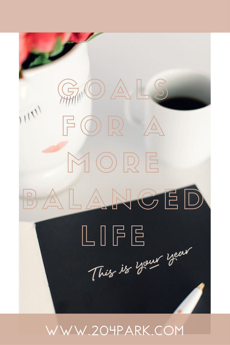 goals for a more balanced life