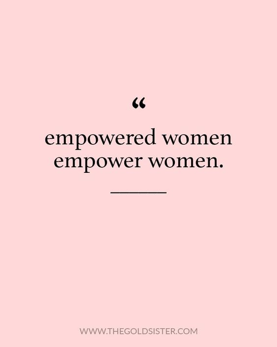 empowered women empower women