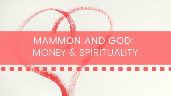 Mammon and God_ Money & Spirituality BANNER.png