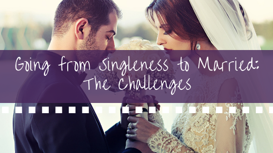 Going from Singleness to Married_ The Challenges BANNER.png