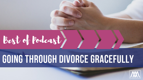 Going Through Divorce Gracefully BANNER.png