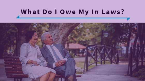 What Do I Owe My In Laws--Episode 331.png