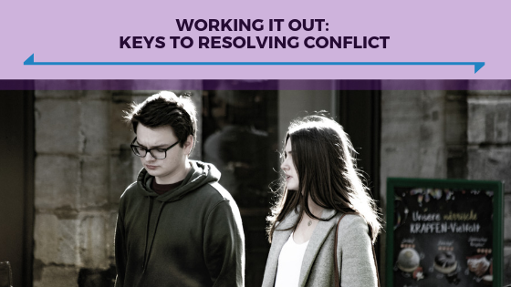 Working It Out- Keys to Resolving Conflict - Ep. 336.png