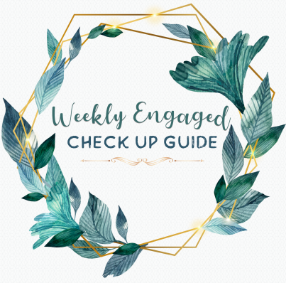 Weekly Engaged Check Up Guide IMAGE.png