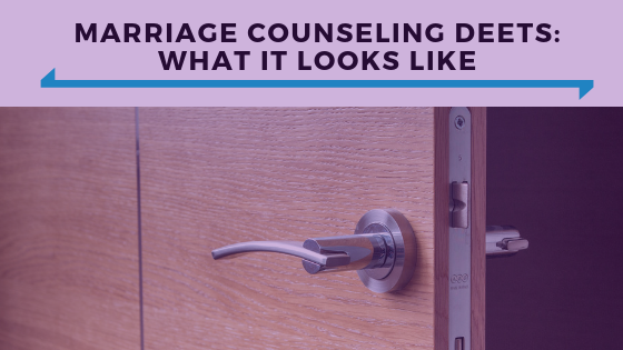 Marriage Counseling Deets- What It Looks Like - Ep. 345.png