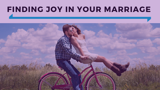 Finding Joy In Your Marriage  - Ep. 357.png