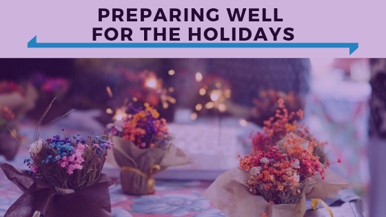 Preparing Well For The Holidays - Ep. 368.png