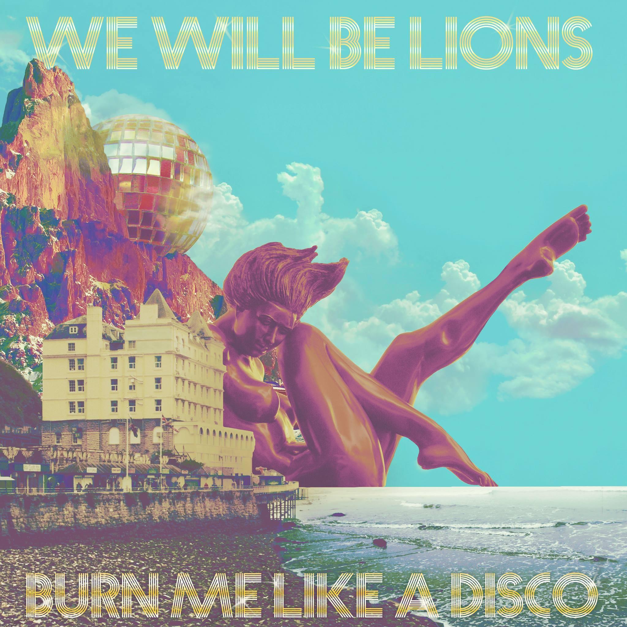 We Will Be Lions Album Artwork