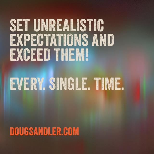 Unrealistic Expectations Nice Guys Finish First Doug Sandler