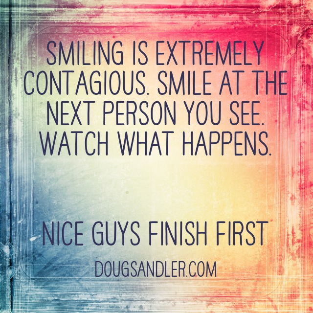 Smiling is contagious Customer Service Rules  Nice Guys Finish First Doug Sandler