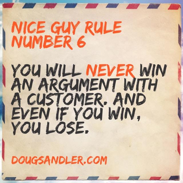 Nice Guy Rule Number 6