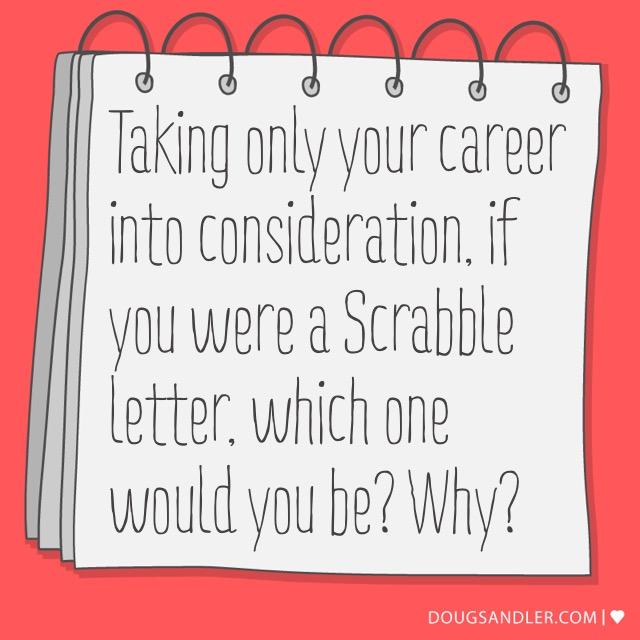 Scrabble Letter in Life