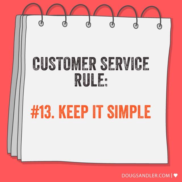 Keep it simple - Customer Service