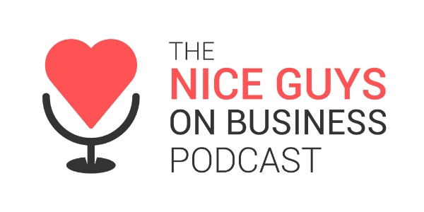 Continue the Nice Guy learning and check out The Nice Guys on Business podcast