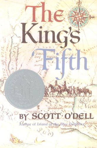 The Kings Fifth by Scott O'Dell