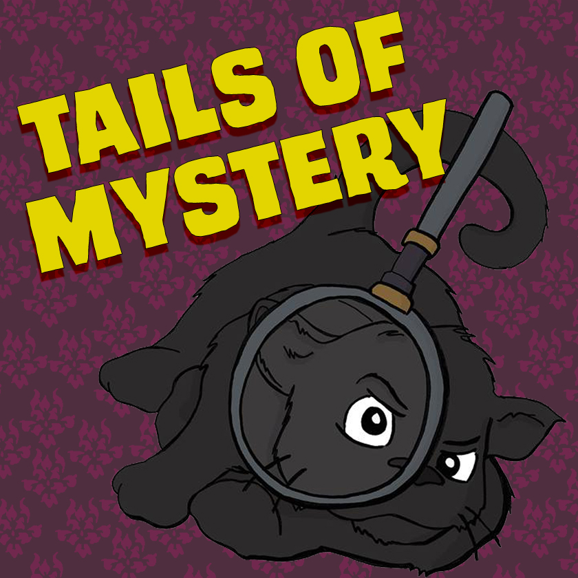 TAILS OF MYSTERY - Tails of Mystery is a noir comic about a P.I. that gets trapped in the body of a black cat.TAKES CARD PAYMENTS