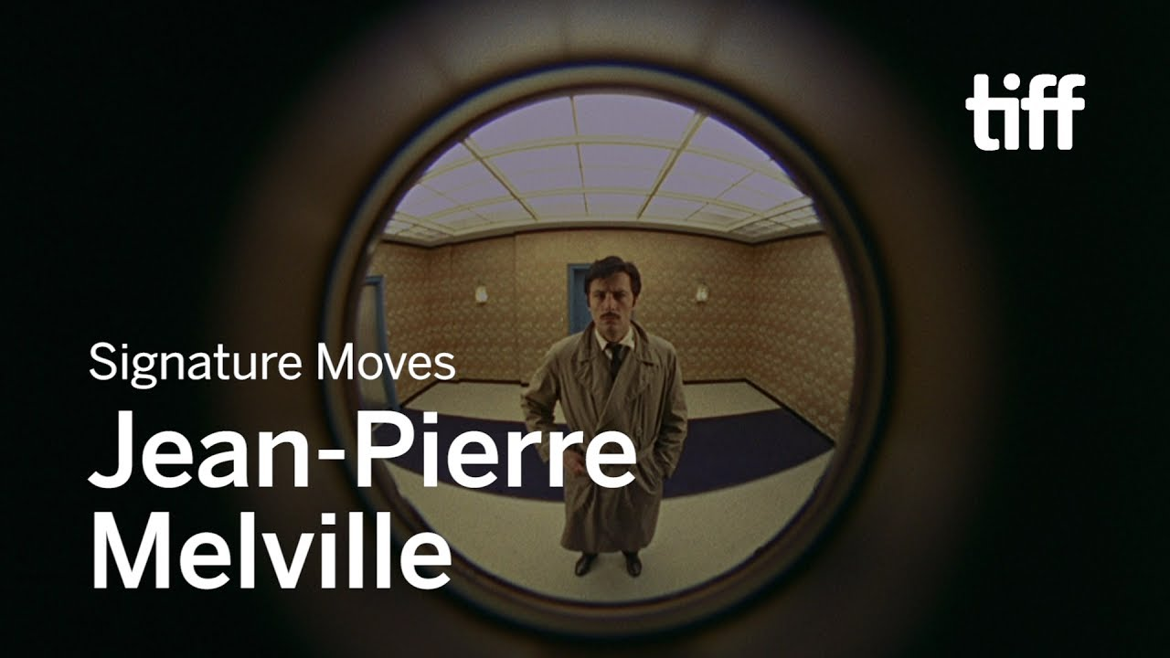 The Signature Moves of Jean-Pierre Melville | TIFF 2017