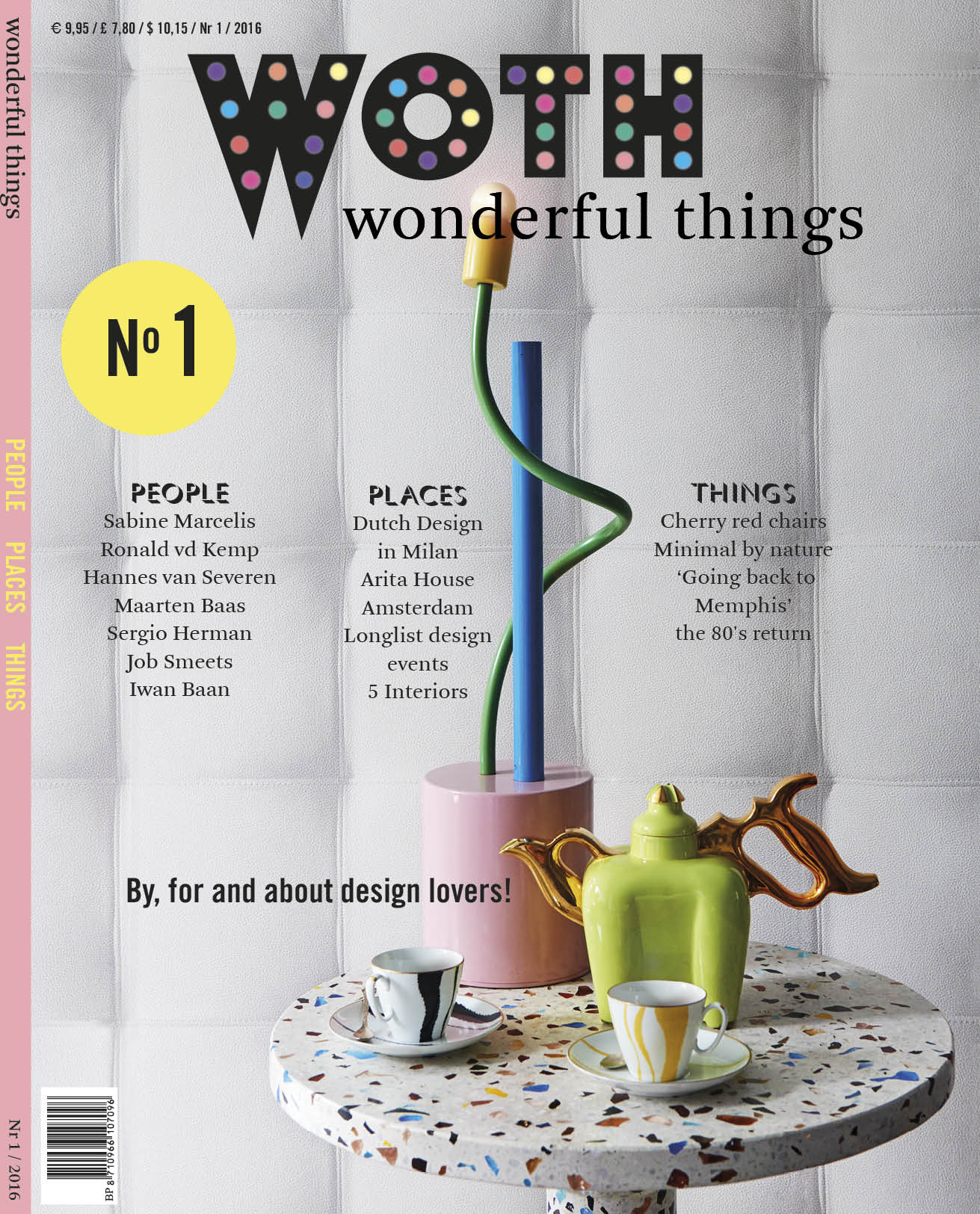 The English cover of the first issue of WOTH. People,places &things covered with love & devotion.