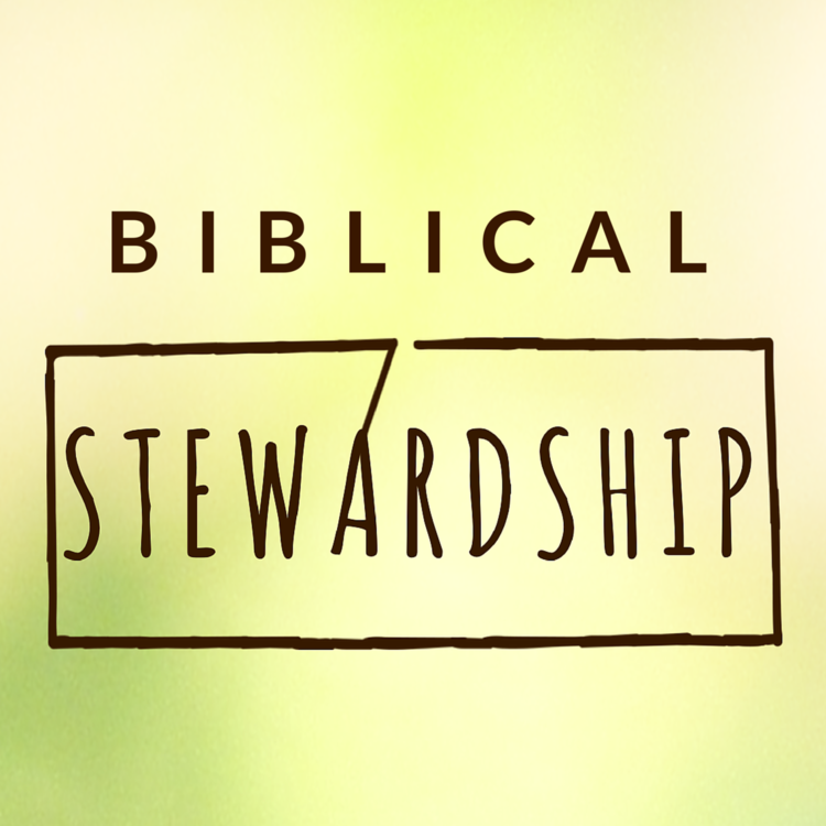 BIBLICAL STEWARDSHIP Podcast cover.png